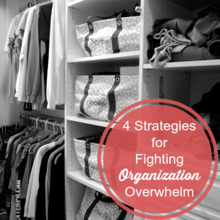 4 simple strategies to fight getting overwhelmed with organization | MomsConfession.com