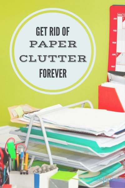 Get Rid of Paper Clutter Once and For All!