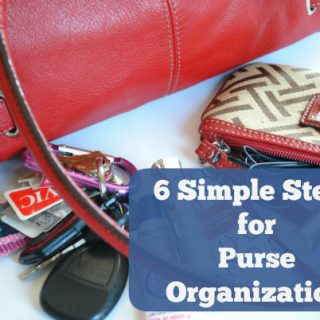 """6 Simple Steps for Purse Organization   Is your purse unorganized? These 6 simple steps for purse organization will help you get organized while still keeping your """"mom bag"""" useful on the go."""