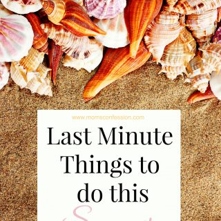 Last Minute Things to do This Summer