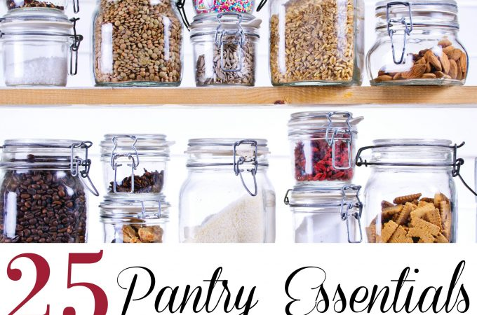 Kitchen Hacks: 25 Pantry Essentials Every Household Needs