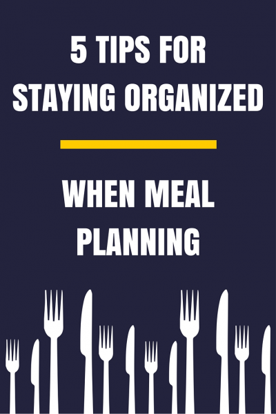Meal Planning Organization Tips to Get Organized
