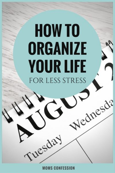 How to Organize Your Life for Less Stress