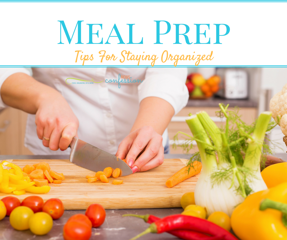 Follow our Meal Prep Tips For Staying Organized to make your weekly or monthly meal prep easier to manage!  These tips are perfect for busy moms!