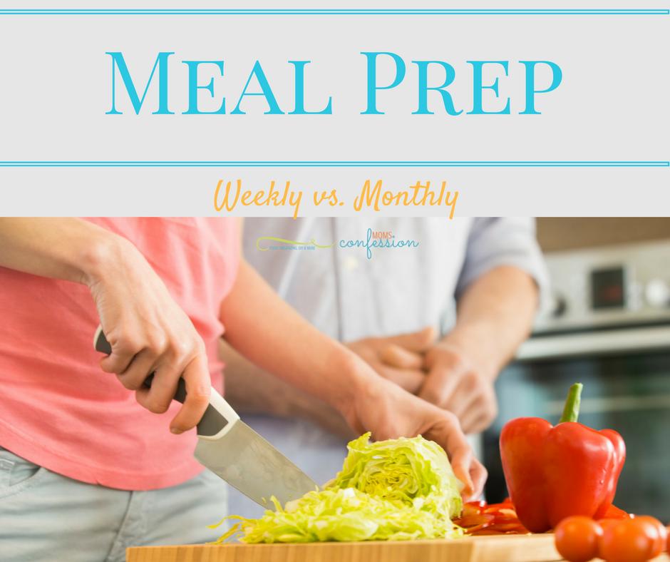 Meal Prep:  Weekly vs. Monthly - Check out our tips for how to decide if you should be doing your meal prep weekly or monthly!  Plus great free resources!