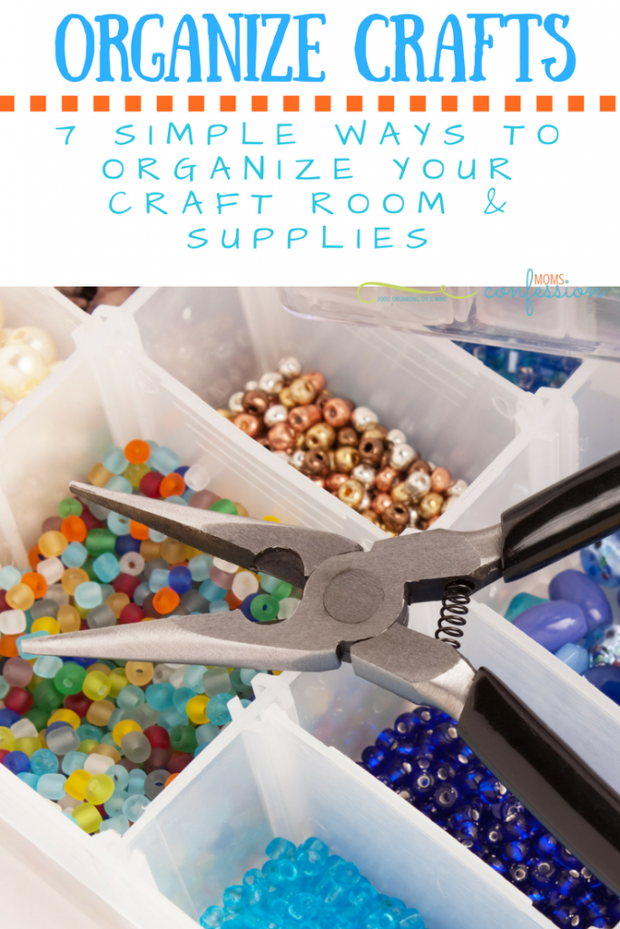7 ways to organize your craft supplies for How to organize craft supplies