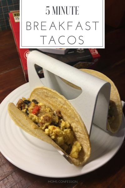 Back to School Tips for Busy Moms + 5 Minute Breakfast Tacos