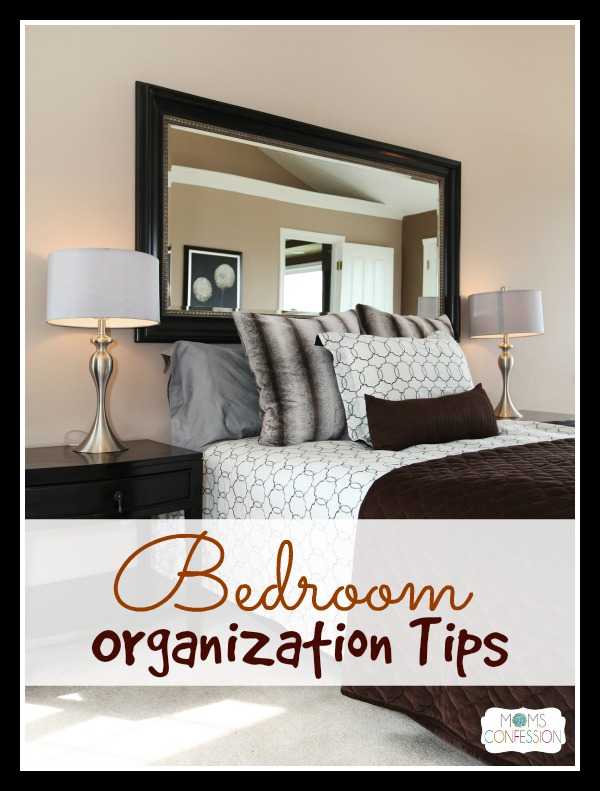 Bedroom Organization Tips: Great storage solutions and organizing tips for every bedroom in the house. | MomsConfession.com