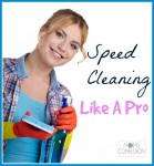 speed cleaning like a pro