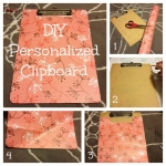 How to Make a Custom Personalized Clipboard for Everyday Use