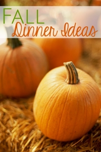 Fall Dinner Ideas
