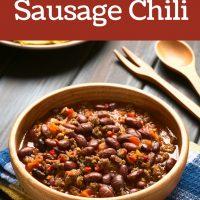 Sausage Chili Recipe - Perfect 30 Minute Dinner Idea for Fall
