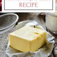 10 Minute Homemade Butter Recipe