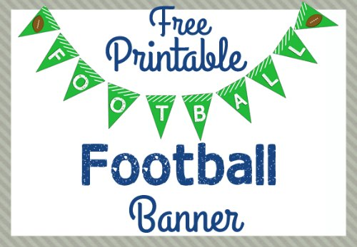 Free Printable Football Banner Game Day Crafts Amp More