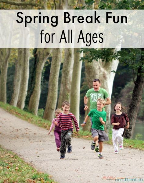 Spring Break Fun for All Ages