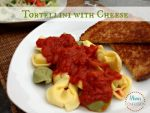 Tortellini with Cheese