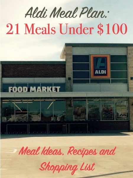 A Weekly Meal Plan: 21 Meals Under $100