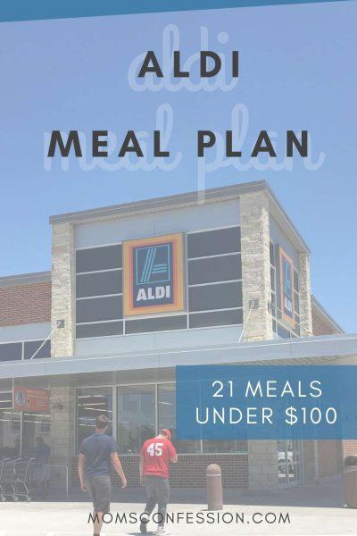 21 Meals Under $100 - Aldi Meal Plan