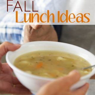 Easy Fall Lunch Ideas...perfect meal ideas for the season