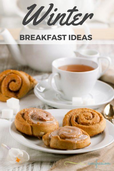 Winter Breakfast Ideas