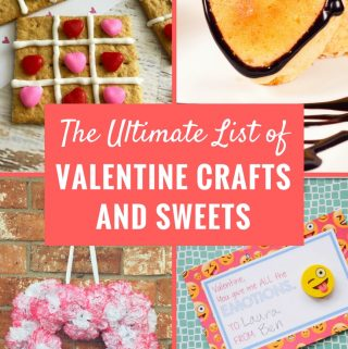 The Ultimate List of Valentine's Day Ideas for Crafts and Sweets