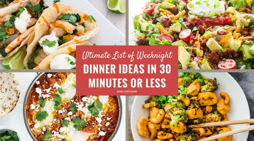 These easy healthy weeknight dinner recipes in 30 minutes or less are the perfect solution for dinner time. Check out the ultimate list of weeknight dinners.