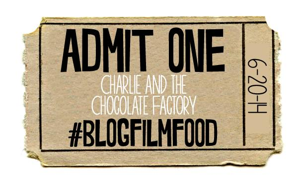 Charlie and the Chocolate Factory #BlogFilmFood