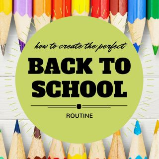 Organizing Your Back To School Routine!