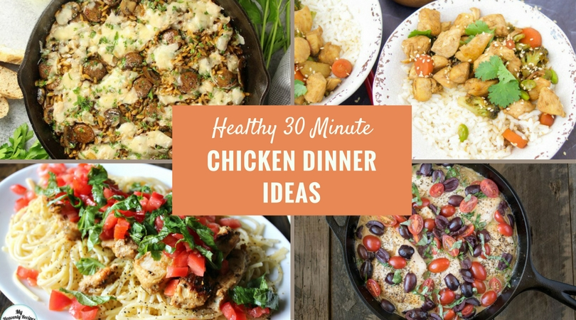 These easy healthy chicken dinner recipes in 30 minutes or less are the perfect solution for dinner time. Check out the ultimate list of chicken dinners.