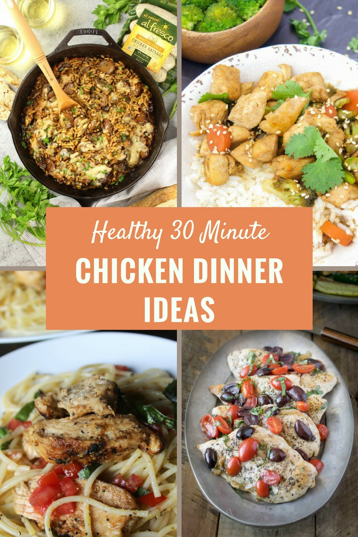 Simple and Easy Healthy Chicken Dinner Recipes in 30 Minutes or Less