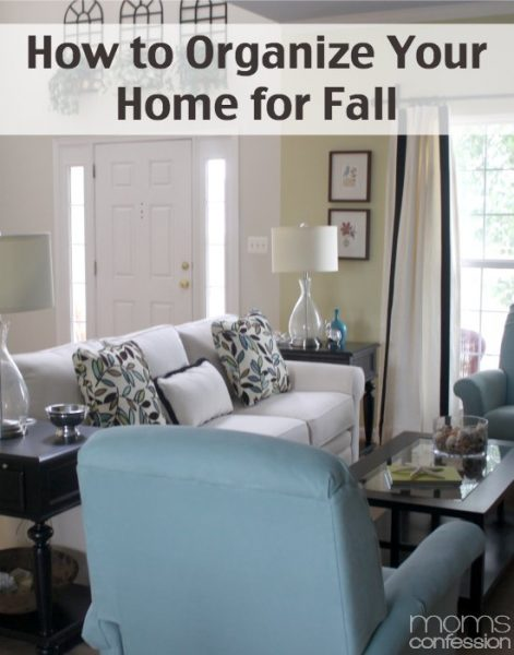 How to Organize your Home for Fall