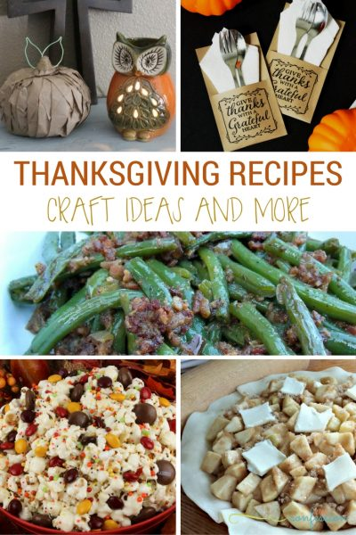 Thanksgiving Recipes, Craft Ideas and More