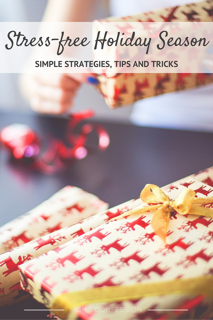 Strategies for a Stress Free Holiday Season