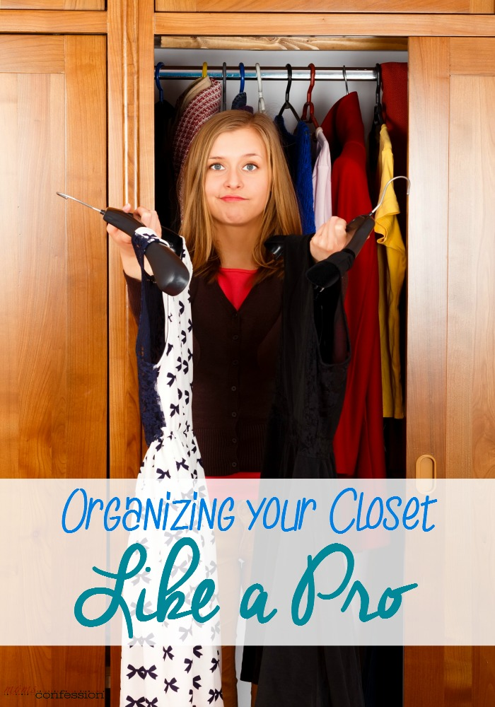 Organize your closet like the pros! | MomsConfession.com