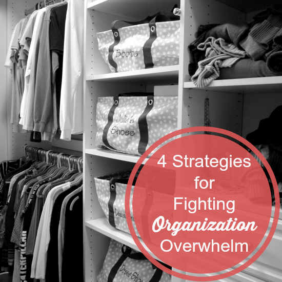 4 Strategies for Fighting Organization Overwhelm