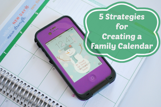 5 Strategies for Creating a Family Calendar | MomsConfession.com