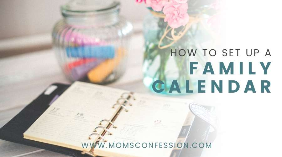 How Creating A Family Calendar Can Change Your Life!
