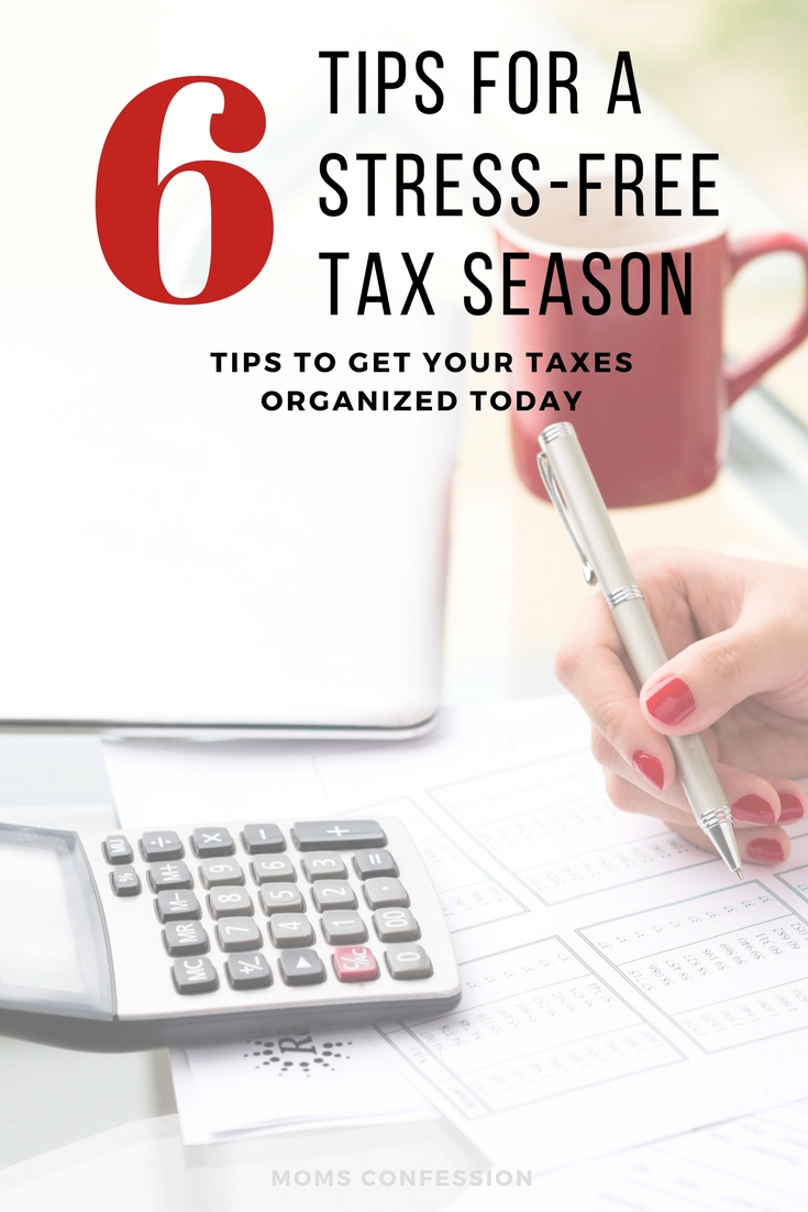 6 Tax Preparation Tips for a Stress Free Tax Season