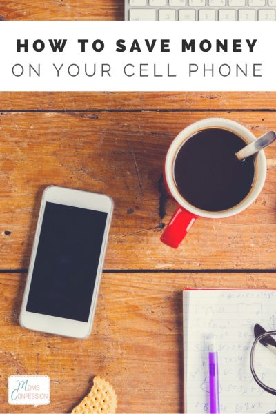 How To Save Money On Your Cell Phone