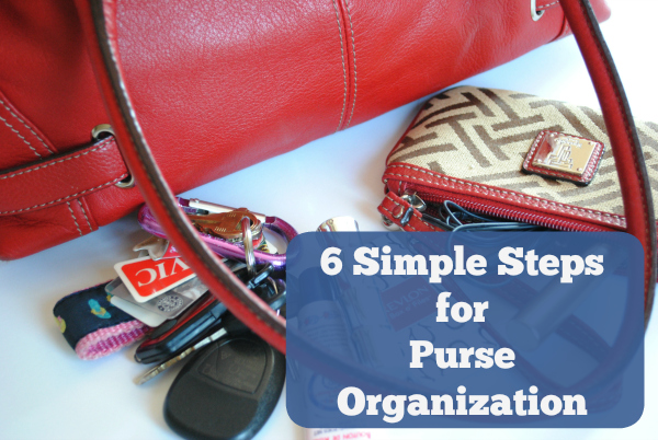 "6 Simple Steps for Purse Organization | Is your purse unorganized? These 6 simple steps for purse organization will help you get organized while still keeping your ""mom bag"" useful on the go."