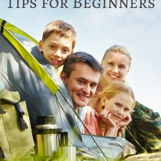 Family Tent Camping Tips and Tricks for Beginners