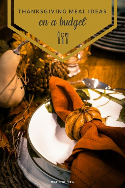 Thanksgiving meal ideas on a budget - don't stress over Thanksgiving with these easy meal ideas for every budget!