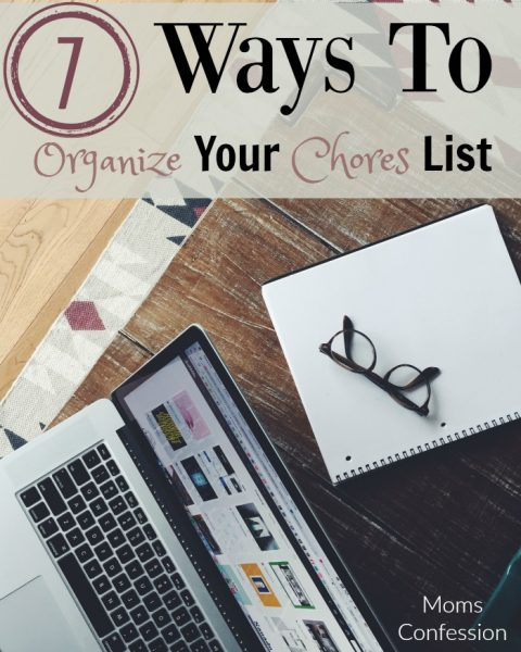 7 Ways To Organize Your Chores List
