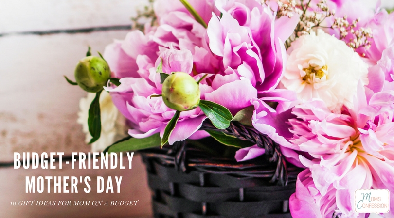 Don't miss these amazing 10 Budget Friendly Mother's Day Gift Ideas that are sure to please any mom this year!