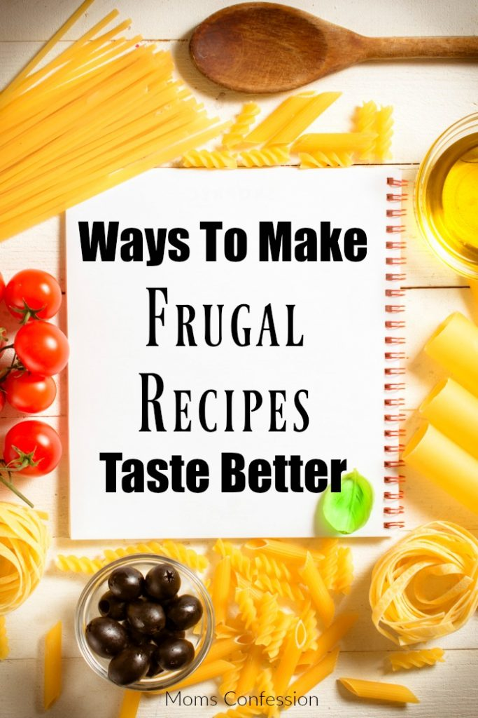 Frugal Recipes aren't without flavor and excitement! Check out our tips to add flavor to your favorite low cost frugal recipes!