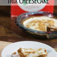 Cooking with Teens and Making No Bake Cheesecake with Trix Too!
