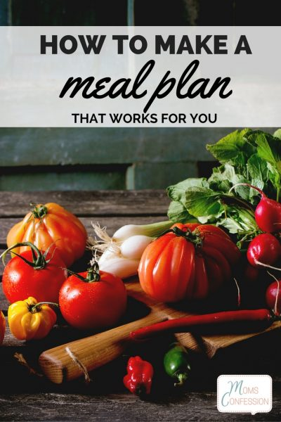 How To Make A Meal Plan: Check out our top tips for making a meal plan work for your family! Read this and learn how to make a meal plan to fit your family!