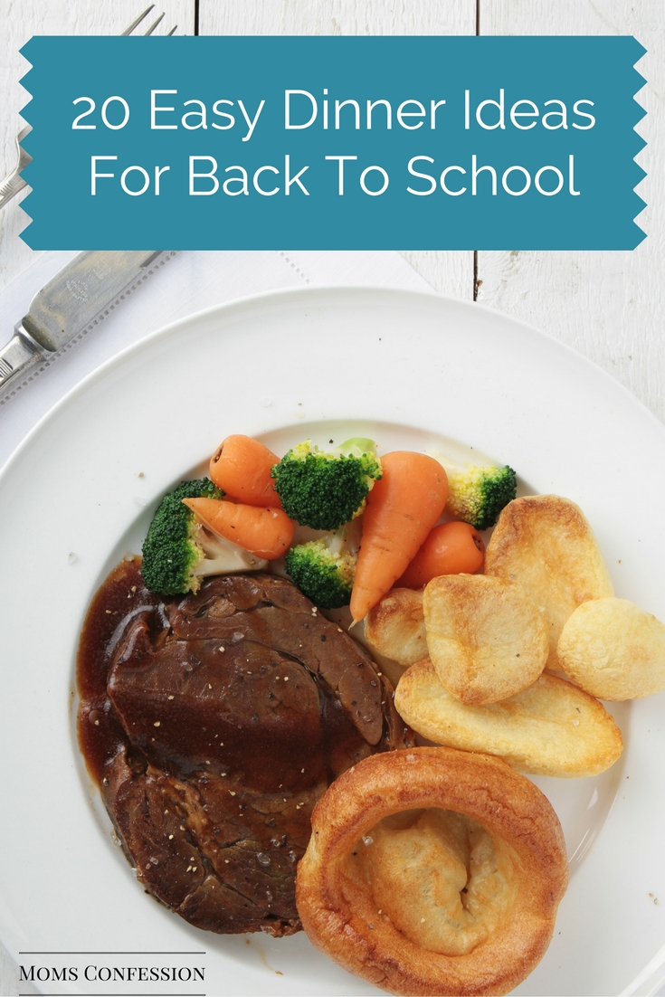 20 Easy Dinner Ideas for Back to School