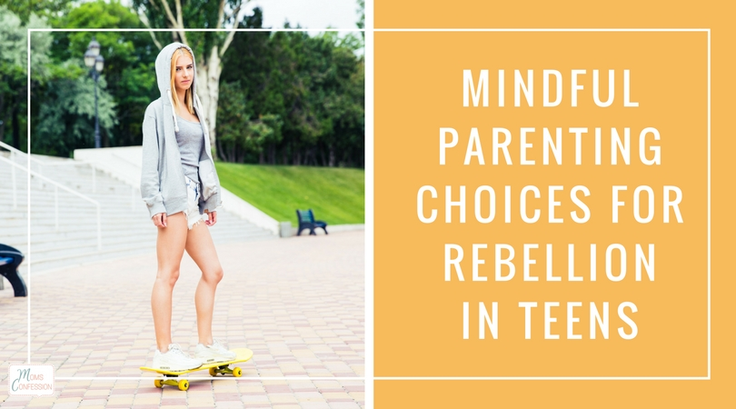 These Mindful Parenting Choices For Rebellion In Teens are ideal for any parent who is struggling to reach their child. Healthy options for teens and parents!
