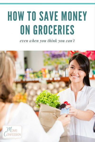 How to Save Money on Groceries When You Think You Can't